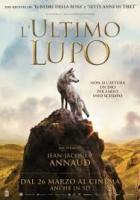 """""""L'ultimo lupo"""" di Annaud, filosofia e avventura per un film che non incide"""