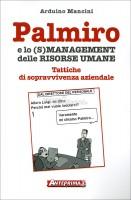 VS Palmiro e lo (s)management delle risorse umane