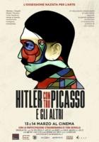 Hitler contro Picasso e gli altri al cinema il 13 e il 14 marzo