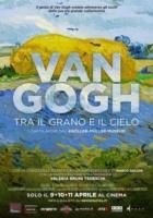 Tra il grano e il cielo: Vincent Van Gogh al cinema …ma solo per tre giorni