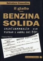 La storia maledetta della benzina solida  e del siciliano Fuardo che la inventò