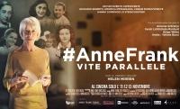 #AnneFrank. Vite Parallele al cinema l'11-12 e 13