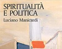 Spiritualità e Politica: incontro con Manicardi