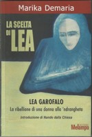 La storia di Lea Garofalo tra le mura di un carcere