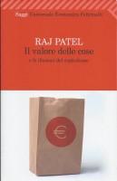 Il valore delle cose di Raj Patel