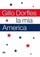 La torta di Gillo Dorfles  per raccontare l'America