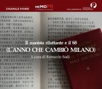 Il maoista riluttante e il '68 (l'anno che cambiò Milano)